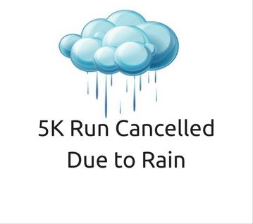 5K Run Cancelled