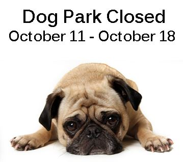 Dog Park Closed